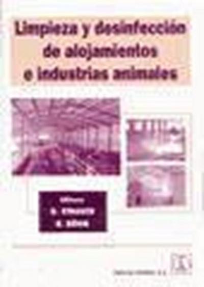 Limpieza y desinfección de alojamientos e industrias animales