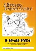 Opa Nilpferd - Bergers Trommelschule: Das Kindertrommel Konzept von Rolf Berger - Rolf Berger