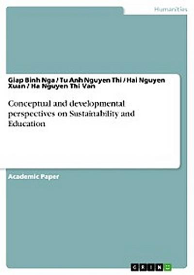 Conceptual and developmental perspectives on Sustainability and Education