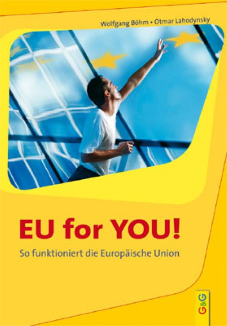 EU for you! Wolfgang Böhm