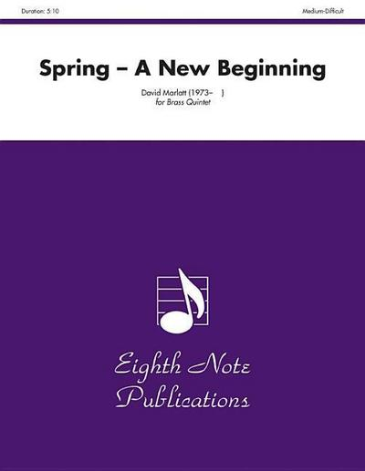 Spring: A New Beginning, Score & Parts
