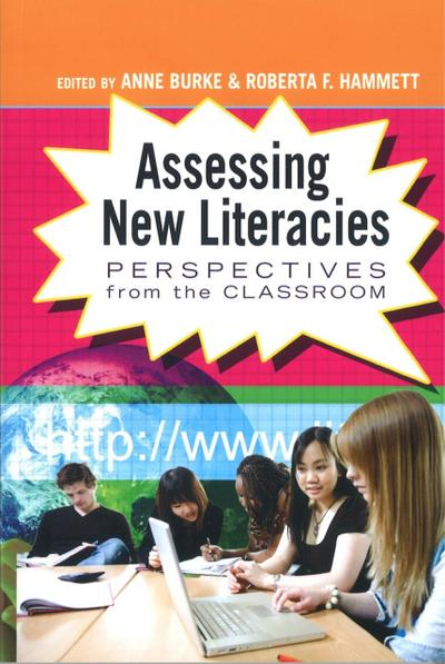 Assessing New Literacies
