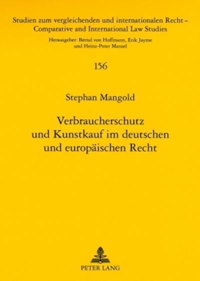 Verbraucherschutz und Kunstkauf im deutschen und europäischen Recht