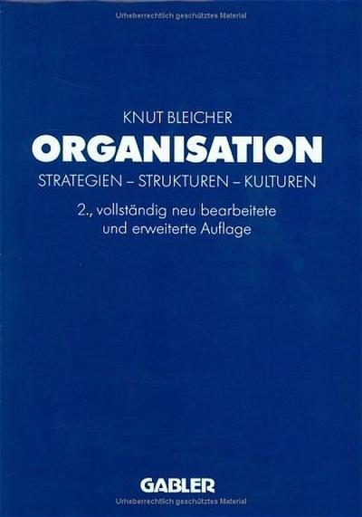 Organisation - Formen und Modelle