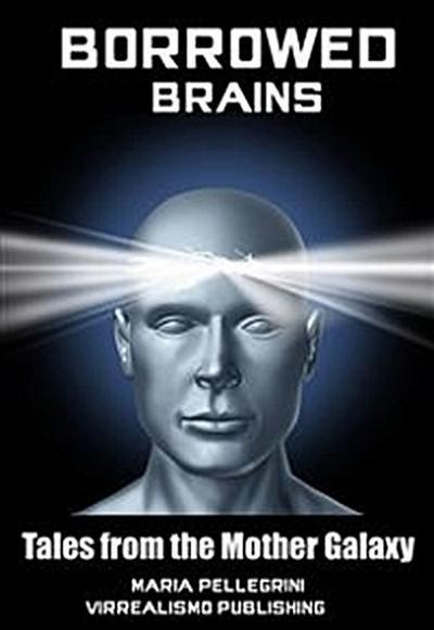 Borrowed Brains
