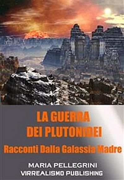 La Guerra dei Plutonidei