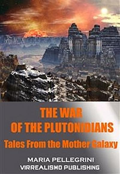 The War of the Plutonidians