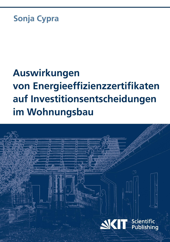 Auswirkungen von Energieeffizienzzertifikaten auf Investitio ... 9783866444249