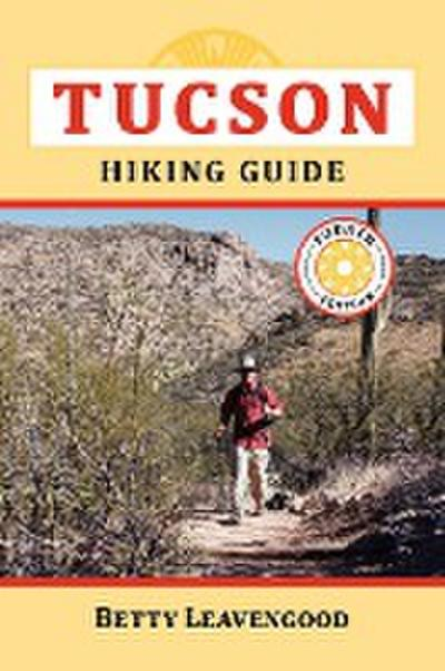 Tucson Hiking Guide