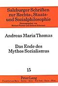 Das Ende des Mythos Sozialismus