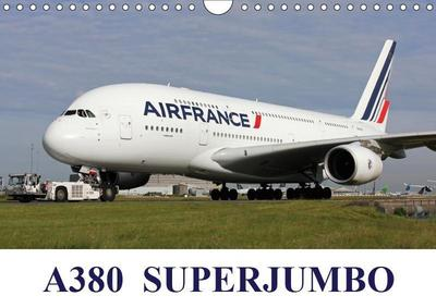 A380 SuperJumbo (Wall Calendar 2019 DIN A4 Landscape)