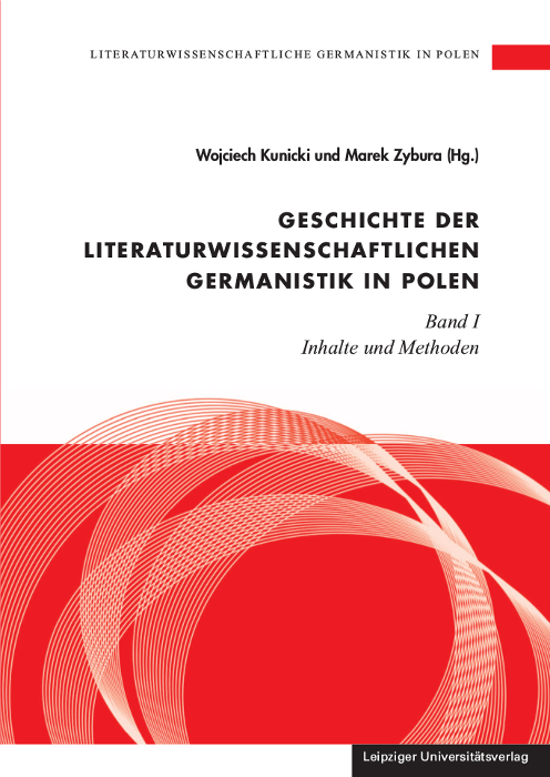 Literaturwissenschaftliche Germanistik in Polen / Geschichte der literaturw ...