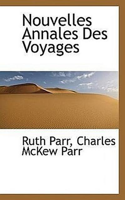Nouvelles Annales Des Voyages