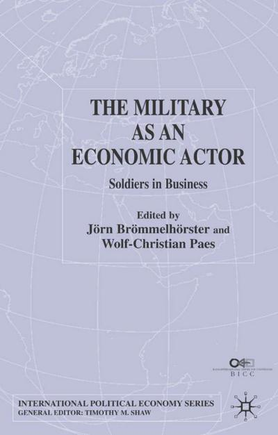 MILITARY AS AN ECONOMIC ACTOR