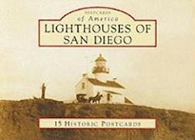 Lighthouses of San Diego: 15 Historic Postcards