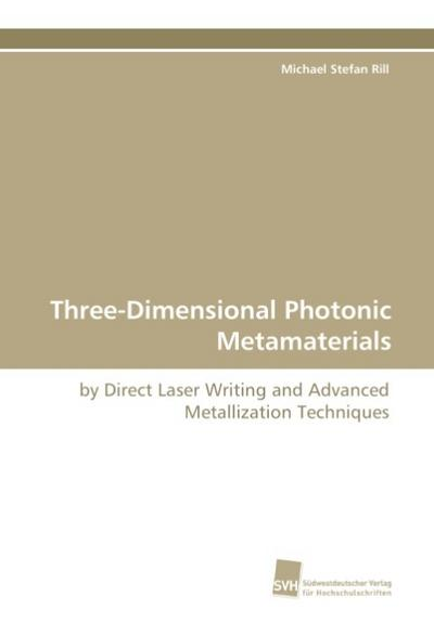 Three-Dimensional Photonic Metamaterials