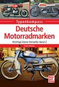 Deutsche Motorradmarken: Wichtige kleine Hers ...