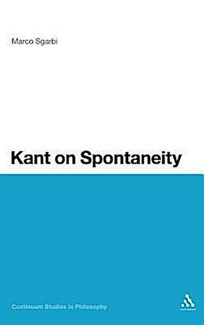 Kant on Spontaneity