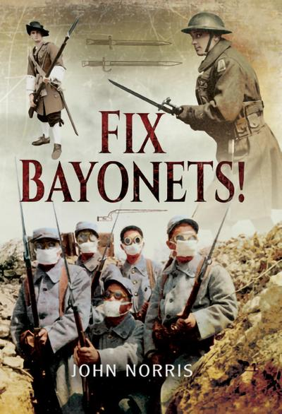 Fix Bayonets!