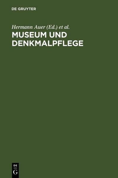 Museum und Denkmalpflege