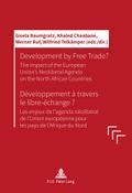 Development by Free Trade? Développement à travers le libre-échange?