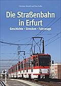 Die Straßenbahn in Erfurt