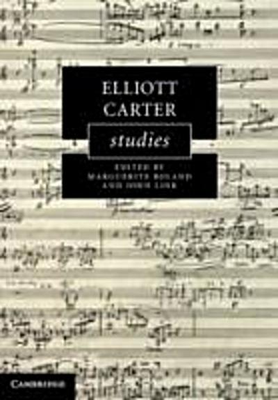 Elliott Carter Studies