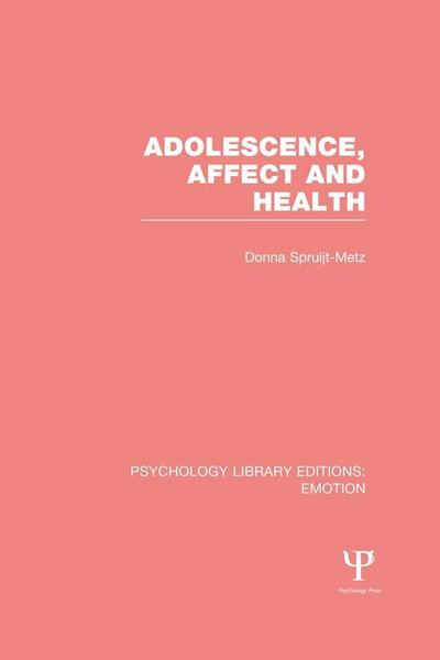 Adolescence, Affect and Health (PLE: Emotion)