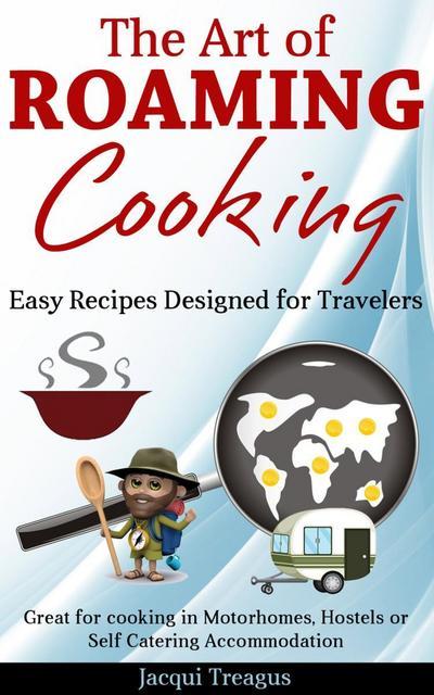 Art of Roaming Cooking