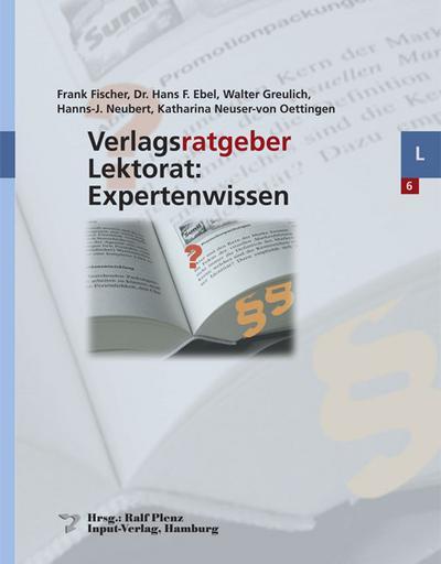 Verlagsratgeber Lektorat: Expertenwissen