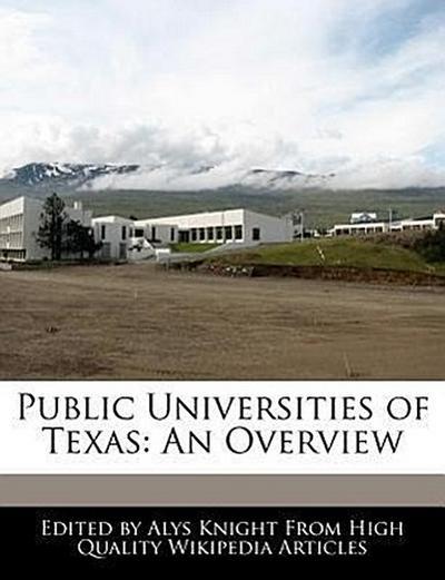 Public Universities of Texas: An Overview