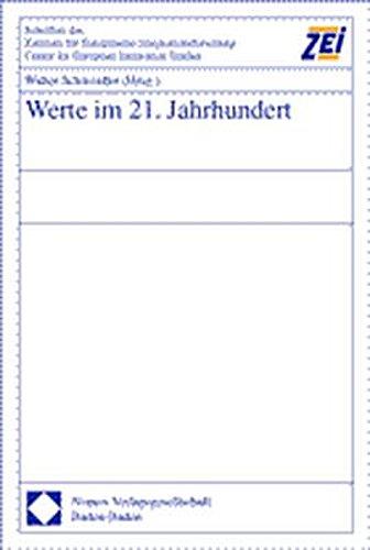 Werte im 21. Jahrhundert Walter Schweidler