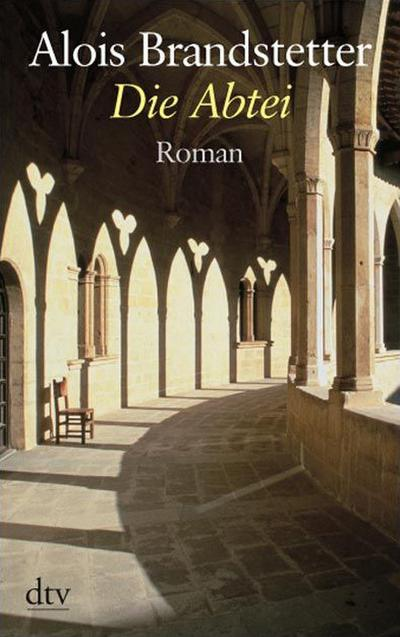 Die Abtei: Roman