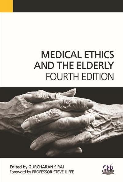 Medical Ethics and the Elderly, 4th Edition