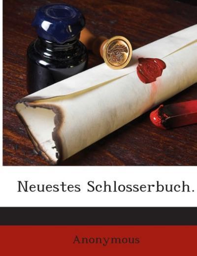 Neuestes Schlosserbuch