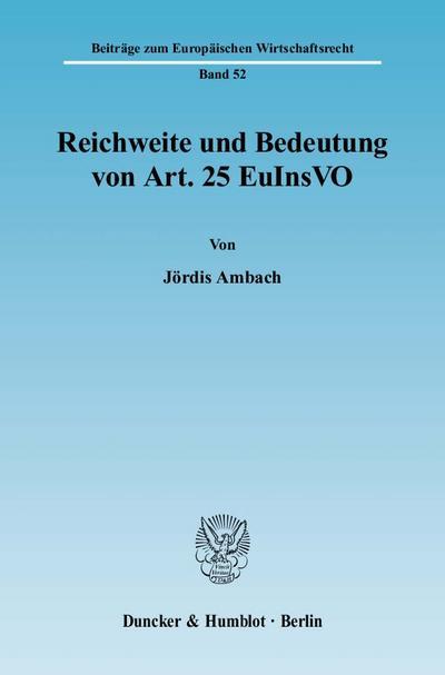 Reichweite und Bedeutung von Art. 25 EuInsVO