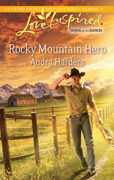 Rocky Mountain Hero (Mills & Boon Love Inspired)