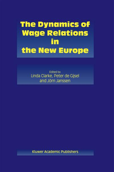 Dynamics of Wage Relations in the New Europe