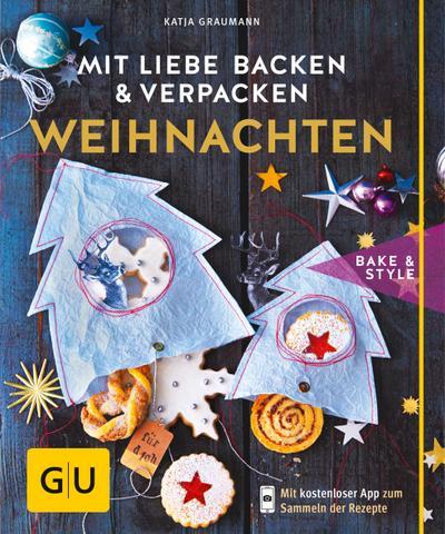 Mit Liebe backen und verpacken - Weihnachten; GU cook & style; Deutsch