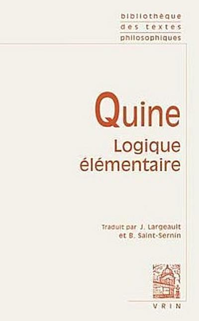 Willard Von Orman Quine: Logique Elementaire