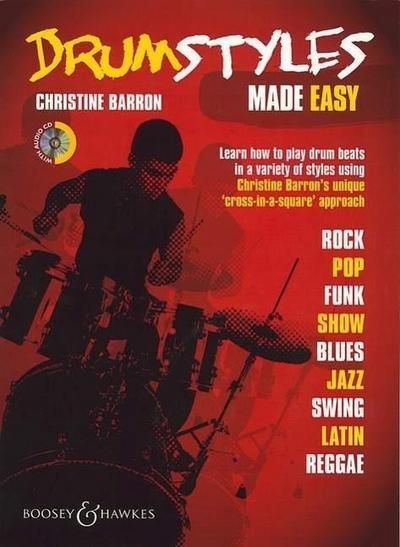 Drum Styles Made Easy: Schlagzeug. Ausgabe mit CD.