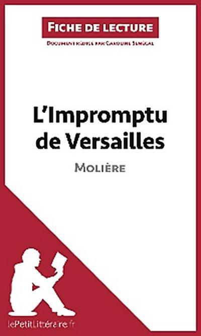 L'Impromptu de Versailles de Molière (Fiche de lecture)