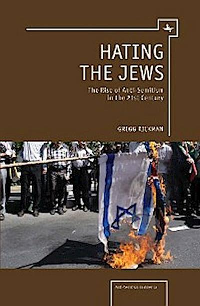 Hating the Jews