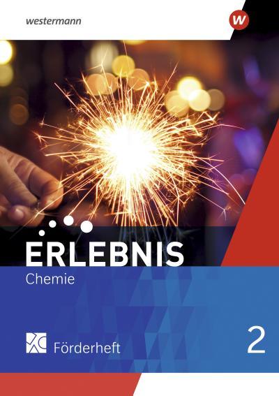 Erlebnis Chemie 2. Förderheft - Allgemeine Ausgabe