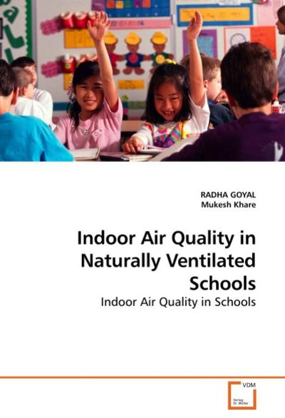 Indoor Air Quality in Naturally Ventilated Schools