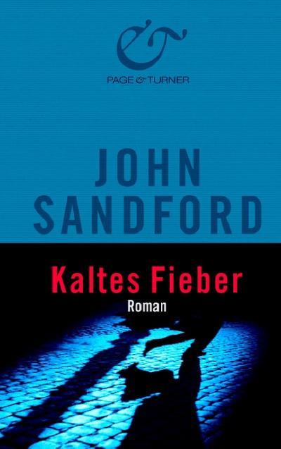 Kaltes Fieber: Roman
