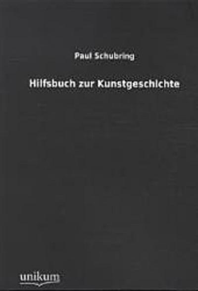 Hilfsbuch zur Kunstgeschichte