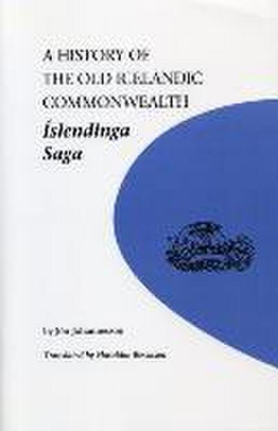 Islendinga Saga: A History of the Old Icelandic Commonwealth