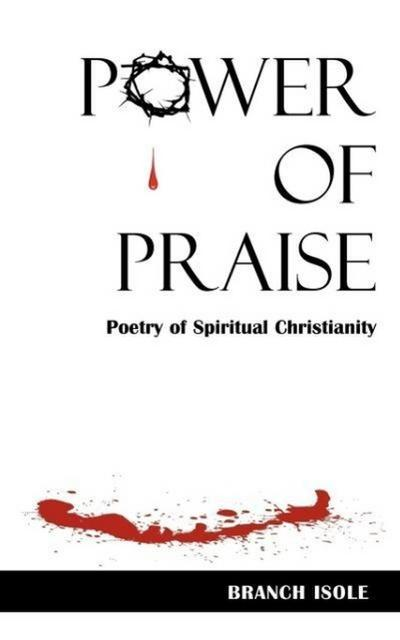 Power of Praise Poetry of Spiritual Christianity