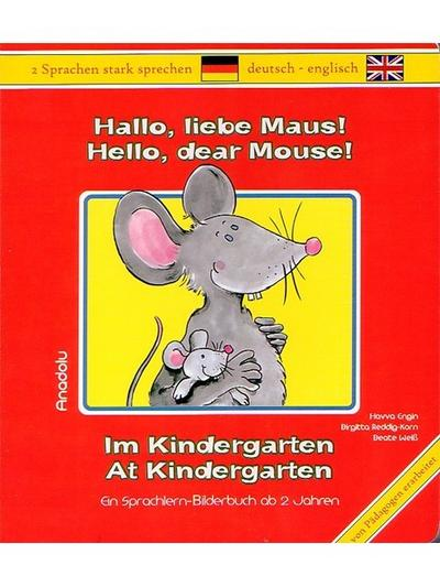 Hallo, liebe Maus! Im Kindergarten